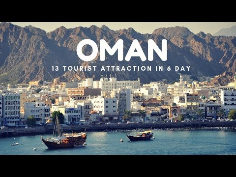 OMAN Travel Guide, 13 Tourist Attraction in 6 Day Trip in Oman