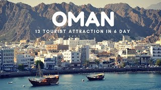 OMAN Travel: 13 Tourist Attraction in 6 Day