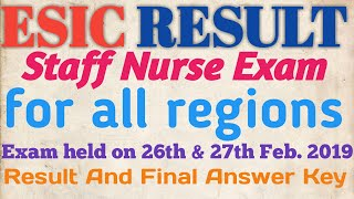 ESIC Staff Nurse 2019 Exam Result, Merit List And Final Answer Key || #ESIC_RESULT #ESIC