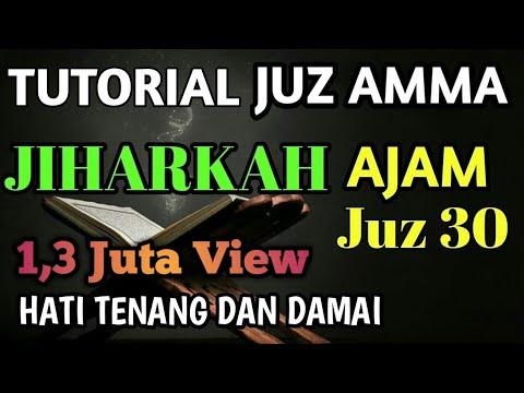 MUROTTAL JUZ 30 JUZ AMMA MAQAM IRAMA JIHARKAH
