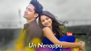 Latest Romantic 😍 song | Un Nenappu Nenjukuzhi Vara Irukku WhatsApp status | VS Creation