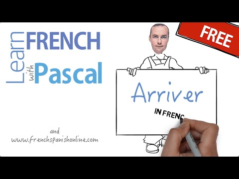 Verb Arriver in French