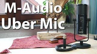 M-Audio Uber Mic – Das beste Allround-USB-Mikrofon? – Der Neuling im Test [Review|German]