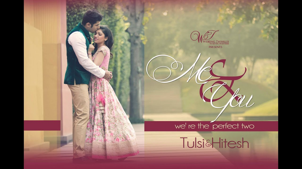 Tulsi Ar Hitesh Ralhan Pre Wedding Shoot By Les You