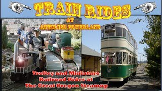 Trolley and train rides at Antique Powerland - Great Oregon Steam up 2018