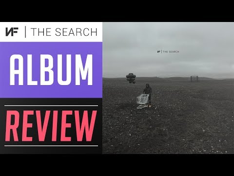 Album Review   NF - The Search   Full Track List Breakdown (Review)