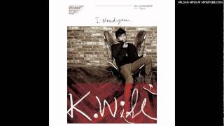 [3.32 MB] 05. Will이라고 해(I'm Will) - 케이윌(K.Will)