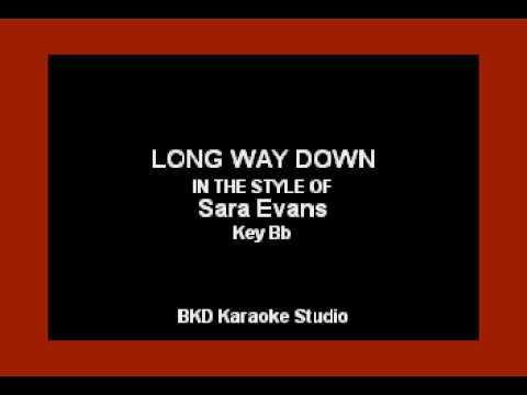 Long Way Down (In the Style of Sara Evans) (Karaoke with Lyrics)