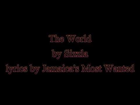 The World - Sizzla (Lyrics) OLD SKOOL ALERT