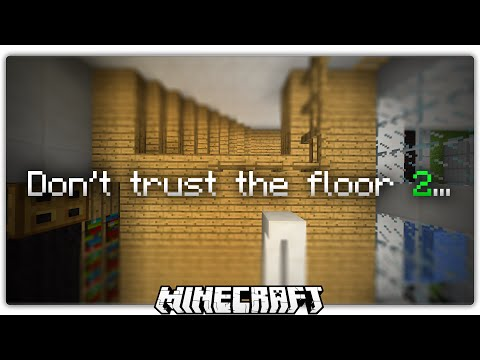 Whatever You Do, Don't Trust The Floor 2... (Minecraft)