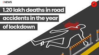 1.20 Lakh Deaths Due To Negligence In Road Accidents in 2020