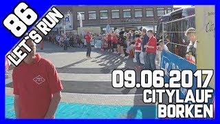 """Let´s Run #86 - Citylauf Borken 5km bei Hitze mit """"Hindernissen"""""""