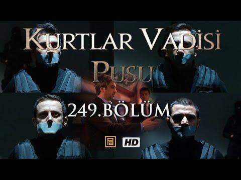 Kurtlar Vadisi Pusu 249. Bölüm HD   English Subtitles   ترجمة إلى العربية