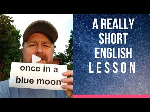 Meaning Of ONCE IN A BLUE MOON - A Really Short English Lesson With Subtitles