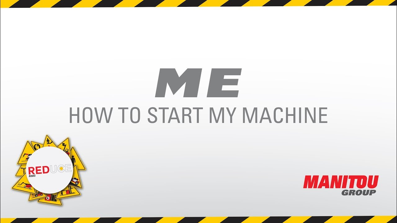 Manitou - Forklift - ME - How to start my machine