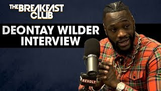 Deontay Wilder On His Last Fight Against Luis Ortiz, Battling Online Trolls, Family + More