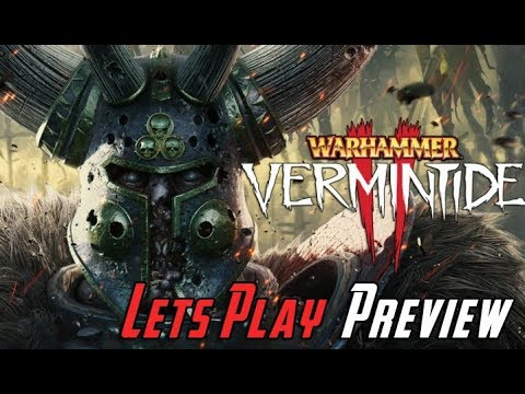 Warhammer: Vermintide 2 - Let's Play Preview