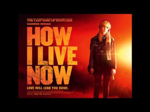 How I Live Now 2013 Soundtrack