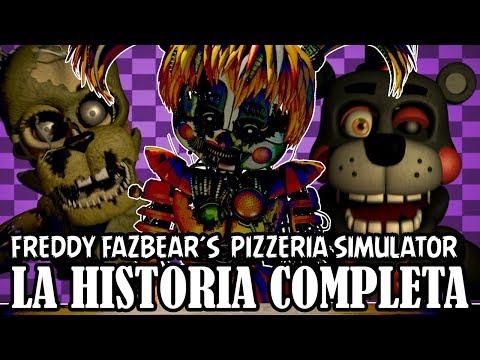 LA HISTORIA DE FREDDY FAZBEAR´S PIZZERIA SIMULATOR   FNAF 6