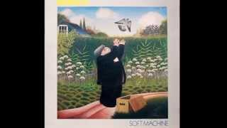 "Soft Machine - ""Hazard Profile"" (full)"