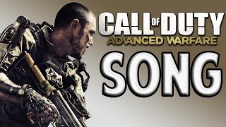 Repeat youtube video Call of Duty Advanced Warfare SONG