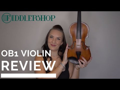 My Review & Thoughts on the Fiddlerman #1 OB1 Violin