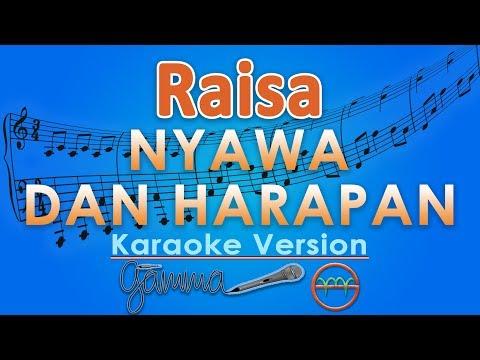 Raisa - Nyawa Dan Harapan (Karaoke Lirik Tanpa Vokal) by GMusic