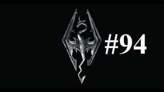 Let's Play Skyrim : Episode 94 - Morokei