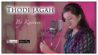 thodi-jagah-dede-mujhe-female-version-cover-by-kasturi-marjaavan-arijit-singh-new-song