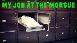 """My Job At The Morgue"" TRUE Horror Story"