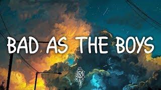 Tove Lo - Bad as the Boys (Lyrics) ft. ALMA