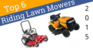 6 Best Riding Lawn Mowers 2015