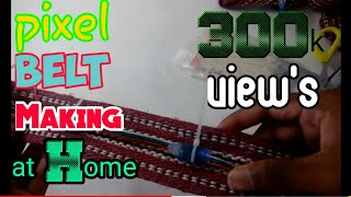 BELT making AND Connections Step by Step # PART 1