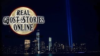 Real Ghost Stories: Ghosts of 9/11