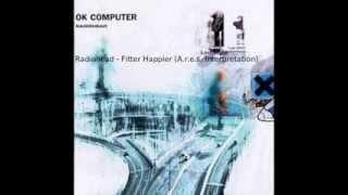 Radiohead - Fitter Happier (A.r.e.s. Interpretation)