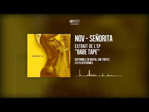 Youtube: NOV – SENORITA (AUDIO)