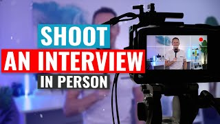 How to Shoot an Interview In Person Video Interview Tutorial!