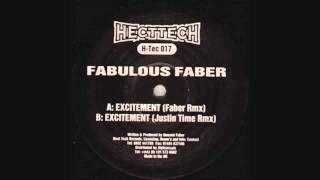 Fabulous Faber - Excitement (Justin Time Remix)