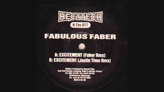 Fabulous Faber - Excitement (Justin Time Remix)
