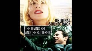The Diving Bell And The Butterfly / Main Theme