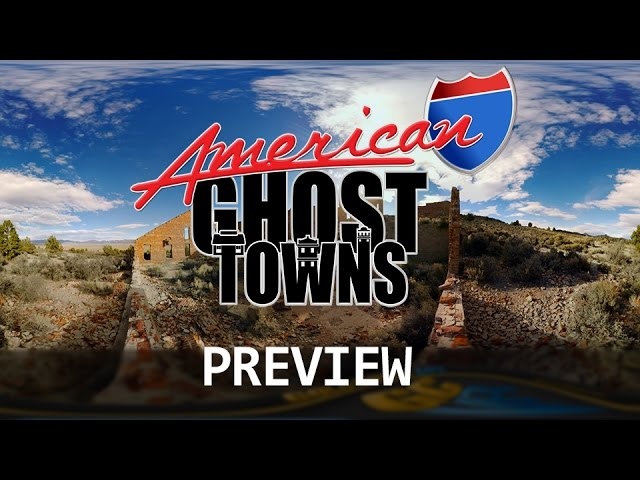 AMERICAN GHOST TOWNS: PREVIEW