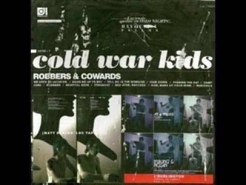 Cold War Kids  Rubidoux