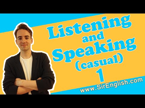 English Listening and Speaking Practice (Casual English) Video 1
