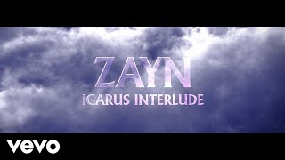 ZAYN Icarus Interlude (Audio)
