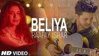 "Latest Song ""Beliya"" Raafay Israr 