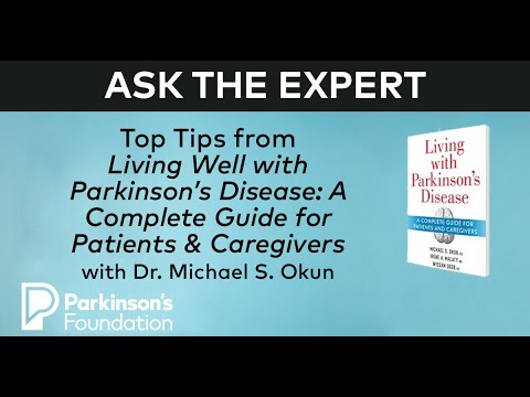 Download Top Tips from Living with Parkinson's Disease and Dr. Michael S. Okun: Part 2
