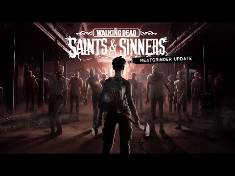 The Walking Dead: Saints & Sinners | Meatgrinder Update | Oculus Rift Platform from YouTube · Duration:  2 minutes 44 seconds