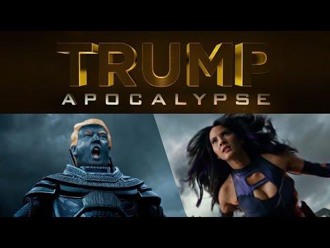 Trump: Apocalypse XMen: Apocalypse Parody