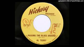 Al Terry - Passing The Blues Around (Hickory 1111)