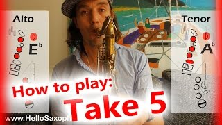 "How to play ""Take Five"" on saxophone Alto and Tenor - saxophone lesson with fingercharts"